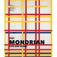 Piet Mondrian: Life and Work by de Jong, Cees; Bax, Marty; Degen, Marjory; Otte, Katjuscha; Vermeulen, Ingelies, 9781419714085