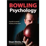 Bowling Psychology by Hinitz, Dean, 9781492504085
