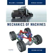 Mechanics of Machines by Cleghorn, William; Dechev, Nikolai, 9780195384086