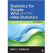 Statistics for People Who (Think They) Hate Statistics by Salkind, Neil J., 9781483374086