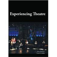 Experiencing Theatre by Fletcher, Anne; Irelan, Scott R., 9781585104086