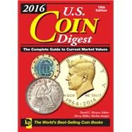 U.s. Coin Digest 2016 by Harper, David C.; Miller, Harry (CON), 9781440244087