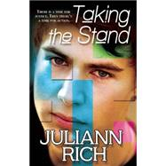 Taking the Stand by Rich, Juliann, 9781626394087