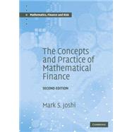 The Concepts and Practice of Mathematical Finance by Mark S. Joshi, 9780521514088