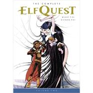 The Complete Elfquest 2 by Pini, Wendy; Pini, Richard; Staton, Joe, 9781616554088