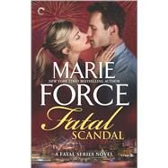 Fatal Scandal by Force, Marie, 9780373004089