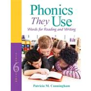 Phonics They Use Words for Reading and Writing by Cunningham, Patricia M., 9780132944090