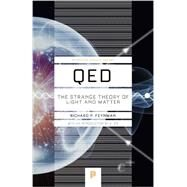 Qed: The Strange Theory of Light and Matter by Feynman, Richard Phillips; Zee, A., 9780691164090