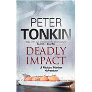 Deadly Impact by Tonkin, Peter, 9780727894090