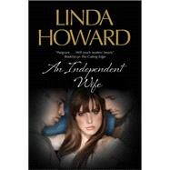 An Independent Wife by Howard, Linda, 9780727884091