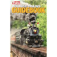 Tourist Trains Guidebook by Magazine, Trains, 9781627004091