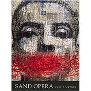 Sand Opera by Metres, Philip, 9781938584091