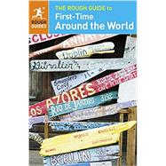 The Rough Guide to First-time Around the World by Lansky, Doug; Harr, Henrik (CON), 9780241204092