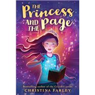The Princess and the Page by Farley, Christina, 9780545924092