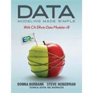 Data Modeling Made Simple With Ca Erwin Data Modeler R8 by Burbank, Donna; Hoberman, Steve, 9781935504092