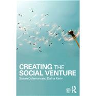Creating the Social Venture by Coleman; Susan, 9780415844093