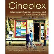 Cineplex German Language and Culture Through Film by Zachau, Reinhard; Schueller, Jeanne; Collenberg-Gonzalez, Carrie, 9781585104093