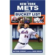 The New York Mets Fans' Bucket List by Cerrone, Matt, 9781629374093