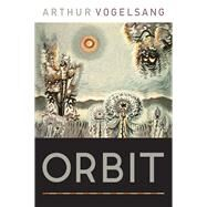 Orbit by Vogelsang, Arthur, 9780822964094