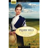 Prairie Hills by Warren, Susan May, 9781602604094