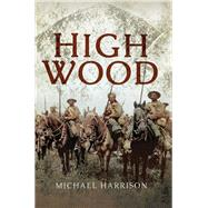 High Wood by Harrison, Michael, 9781473834095