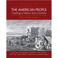The American People Creating a Nation and a Society, Volume I, Books a la Carte Edition by Nash, Gary B; Jeffrey, Julie Roy; Howe, John R.; Winkler, Allan M.; Davis, Allen F.; Mires, Charlene; Frederick, Peter J.; Pestana, Carla Gardina, 9780134584096