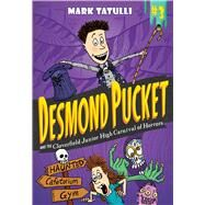 Desmond Pucket and the Cloverfield Junior High Carnival of Horrors by Tatulli, Mark, 9781449474096