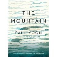The Mountain by Yoon, Paul, 9781501154096