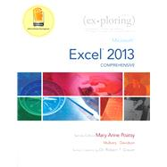 Exploring Microsoft Excel 2013, Comprehensive  & MyITLab with Pearson eText -- Access Card -- for Exploring with Office 2013 Package by Poatsy, Mary Anne; Mulbery, Keith; Davidson, Jason; Grauer, Robert T., 9780133884098
