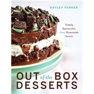 Out of the Box Desserts by Parker, Hayley, 9781581574098