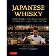 Japanese Whisky by Ashcraft, Brian; Ueda, Idzuhiko; Kawasaki, Yuji; Bryson, Lew, 9784805314098