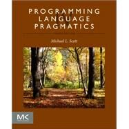 Programming Language Pragmatics by Scott, Michael L., 9780124104099