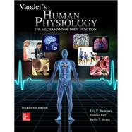 Vander's Human Physiology by Widmaier, Eric; Raff, Hershel; Strang, Kevin, 9781259294099
