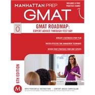 GMAT Roadmap: Expert Advice Through Test Day by Unknown, 9781941234099