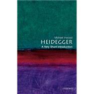 Heidegger: A Very Short Introduction by Inwood, Michael, 9780192854100