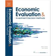 Economic Evaluation & Investment Decision Methods by Stermole, Franklin J.; Stermole, John M., 9780991194100