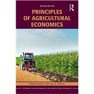 Principles of Agricultural Economics by Barkley; Andrew, 9781138914100