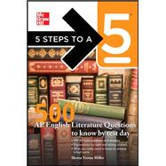 5 Steps to a 5 500 AP English Literature Questions to Know By Test Day by Miller, Shveta Verma; editor - Evangelist, Thomas A., 9780071754101