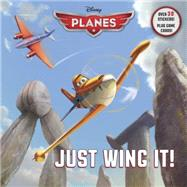 Just Wing It! (Disney Planes) by BERRIOS, FRANKRH DISNEY, 9780736434102