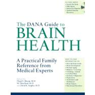 The Dana Guide to Brain Health: A Practical Family Reference from Medical Experts (Book with CD-ROM) by Bloom, Floyd E., 9781932594102