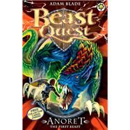 Beast Quest: Special 12: Anoret the First Beast by Blade, Adam, 9781408324103