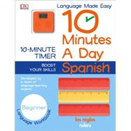 10 Minutes a Day Spanish by Avila, Reyes; Tomson, Charlotte, 9781465444103