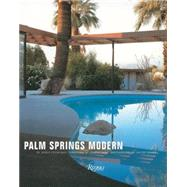 Palm Springs Modern by Cygelman, Adele; Rosa, Joseph; Glomb, David, 9780847844104