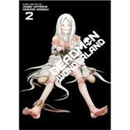 Deadman Wonderland, Vol. 2 by Kataoka, Jinsei; Kondou, Kazuma, 9781421564104
