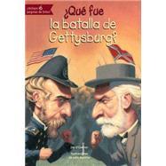 �Qu� fue la batalla de Gettysburg?/ What was the battle of Gettysburg? by O'Connor, Jim; Mantha, John, 9781631134104
