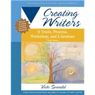 Creating Writers 6 Traits, Process, Workshop, and Literature by Spandel, Vicki, 9780132944106