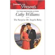 The Surprise De Angelis Baby by Williams, Cathy, 9780373134106