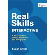 Real Skills Interactive A Brief Guide to Writing Sentences and Paragraphs by Anker, Susan, 9781457654107