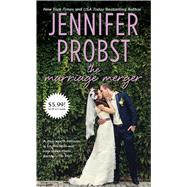 The Marriage Merger by Probst, Jennifer, 9781501104107