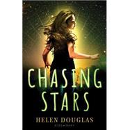 Chasing Stars by Douglas, Helen, 9781619634107